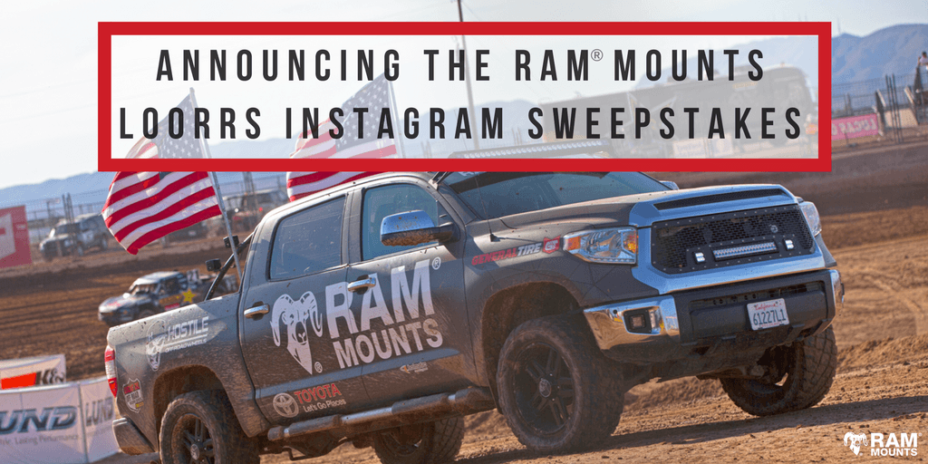 Announcing the RAM<small><sup>®</sup></small> Mounts LOORRS Instagram Sweepstakes