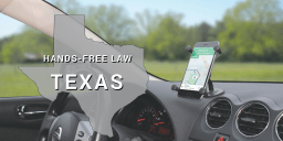 Texas Hands-Free Law: Where to Mount Your Phone in Your Car