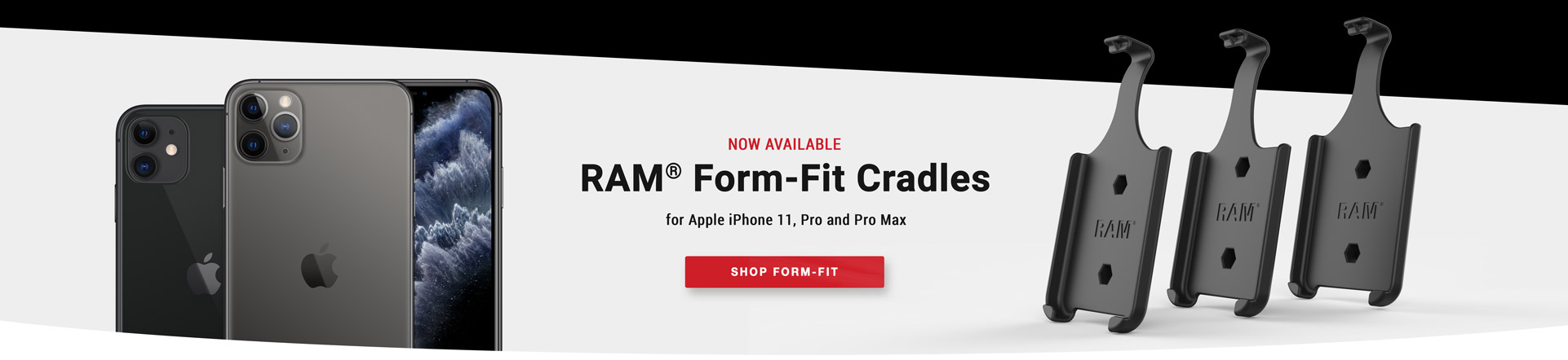 Now Available: RAM® Form-Fit Cradles