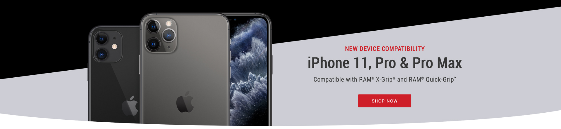 iPhone 11, Pro & Pro Max Now Compatible with RAM® X-Grip® & RAM® Quick-Grip™